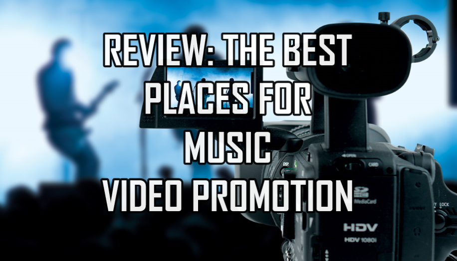 The Best Places For Music Video Submissions & Promotion
