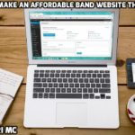 How To Make Your Best (Affordable) Band Website Step-By-Step