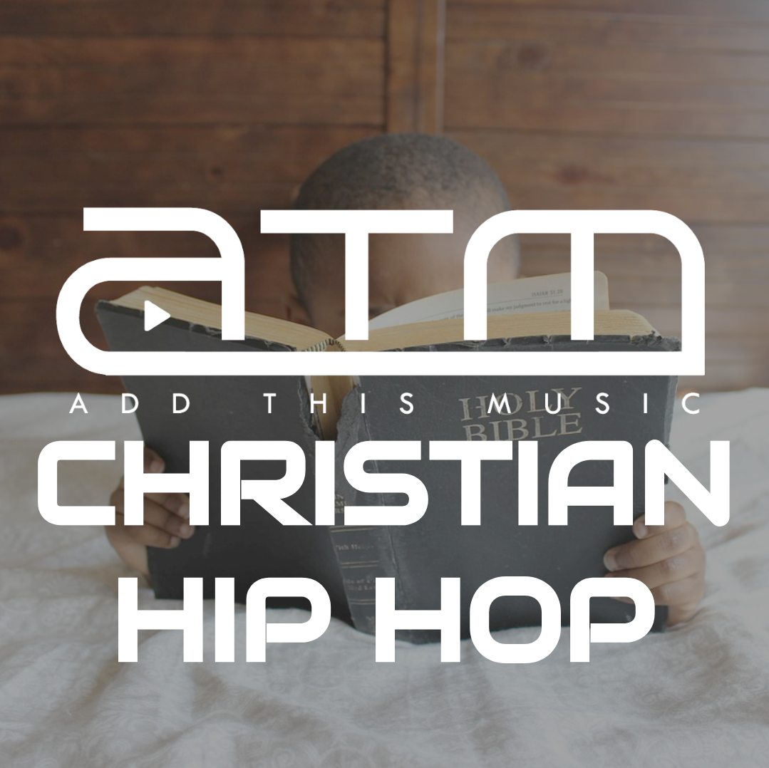 Christian Hip Hop playlist